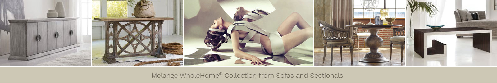 Melange Collection by Hooker Furniture