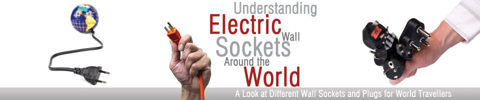 Electric Wall Sockets Around the World Header