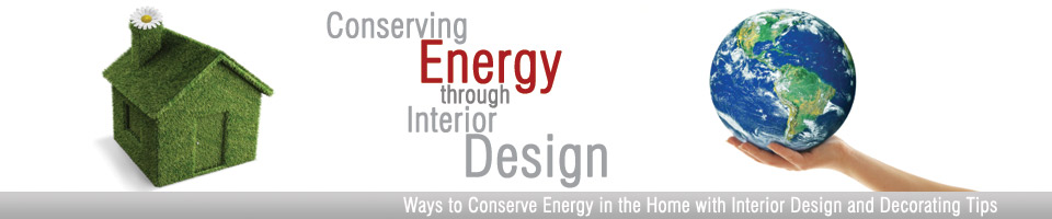 Saving Energy with Interior Design Header