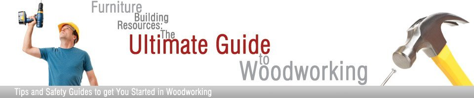Ultimate Woodworking Guide Header